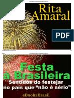 Festa à Brasileira - Sentidos Do Festejar No País Que Não é Sério