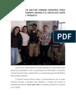 CDCA E POLÍCIA MILITAR FIRMAM PARCERIA PARA AÇÕES DO SETEMBRO AMARELO E GENTILEZA GERA GENTILEZA NO TRÂNSITO