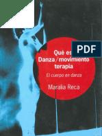 Maralia Reca - Que es Danza movimiento Terapia. El cuerpo en la Danza.pdf