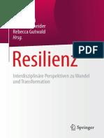 Maria Karidi, Martin Schneider, Rebecca Gutwald (eds.)-Resilienz _ Interdisziplinäre Perspektiven zu Wandel und Transformation-Springer (2018).pdf