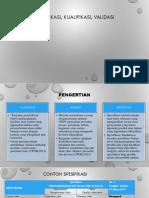 spesifikasi, kualifikasi, validasi (1).pptx