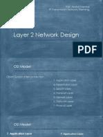 Presentation of Layer 2 Network