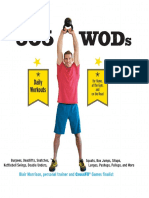 365 WODs_ Burpees, Deadlifts, Snatches, Squats, Box Jumps, Situps, Kettlebell Swings, Double Unders, Lunges, Pushups, Pullups, and More - Blair Morrison.pdf