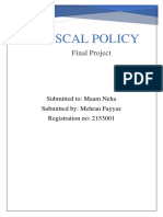 Fiscal Policy is How A