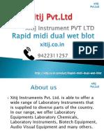 Rapid midi dual wet blot | xitij instrument pvt ltd
