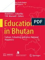 [Education in the Asia-Pacific Region_ Issues, Concerns and Prospects 36] Matthew J. Schuelka, T.W. Maxwell (eds.) - Education in Bhutan_ Culture, Schooling, and Gross National Happiness (2016, Springer Singapore).pdf