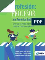Profesión Profesor en América Latina Por Qué Se Perdió El Prestigio Docente y Cómo Recuperarlo