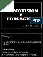 COSMOVISION Y EDUCACION.pptx
