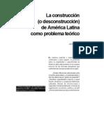 La construccion (o desconstruccion) de América Latina como problema teorico. Jaime Osorio.