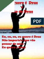 2 EM 1 EU QUERO É DEUS E RIO DE DEUS.pptx