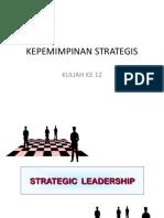 Kuliah 11 Kepemimpinan Strategis