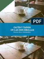 Cafes y Tango en Las Dos Orillas