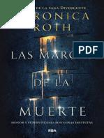 Las Marcas de La Muerte - Verónica Roth