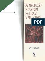 HOBSBAWN, Eric J. Da Revolução Industrial Inglesa ao Imperealismo..pdf