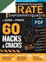 Pirate Informatique N°38 Aout Octobre 2018 Français - Le Guide du Pirate