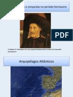 Descobrimentos e conquistas no período henriquino