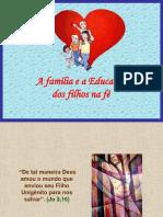 EDUCAÇÃO FILHOS NA FÉ.ppt