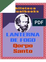 Lanterna de Fogo - Qorpo-Santo (VB 00758)