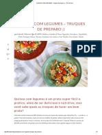 QUINOA COM LEGUMES - Truques de Preparo ;) - Flor de Sal
