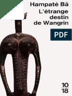 L'Etrange Destin de Wangrin - Amadou Hampâte Ba