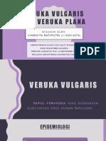 Veruka Vulgaris dan Veruka Plana