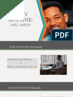 Will Smith Rutine