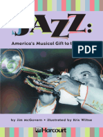 Jazz - Americas Musical Gift to the World