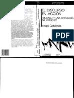 Ángel Gabilondo - El Discurso en Acción. Foucault y una Ontología del Presente.pdf