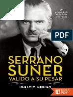 Serrano Suner, valido a su pesa - Ignacio Merino (6).pdf
