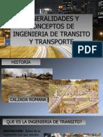 CLASE 1. GENERALIDADES Y CONCEPTOS DE ING DE TRANSITO Y TTE.pptx