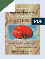 Buku Panduan Cara Sehat Dan Sembuh Total Dengan Ganoderma