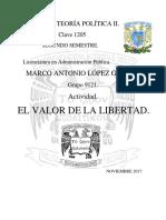 Un1.Tem1.Act1.Marco Lopez El Valor de La Libertad Filososía y Teoría Política Yyyyy