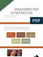 Consideraciones Pop Cx Refractiva