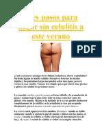 Tres Pasos Para Llegar Sin Celulitis a Este Verano