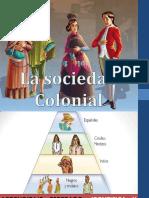 lasociedadcolonial-130831092559-phpapp01