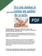 Resuelve Tus Dudas Si Te Detectan Un Quiste de Ovario