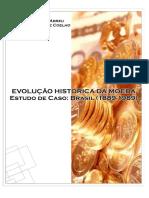 ABREU, Yolanda Vieira de - Evolução histórica da moeda estudo de caso Brasil (1889 – 1989).pdf