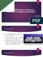 Seismic Response of Vertically Geometrical Irregular Buildings