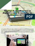 Ramiro Francisco Helmeyer Quevedo - Un Grupo de Científicos Crea Un Dispositivo Capaz de Manipular Las Indicaciones Del GPS