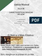 06 - ACUSTICA UNB 2016 - AULA 06 - Caracteristicas Basicas Do Som