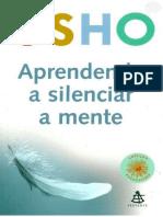 Osho - Aprendendo a Silenciar a Mente