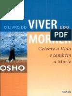 O Livro do Viver e do Morrer - Celebre A Vida e Também A Morte