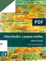 [Colección Pensamiento Contemporáneo] Roberto Torretti - Crítica filosófica y progreso científico (2008, Ediciones Universidad Diego Portales) (1).pdf