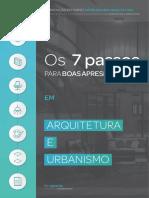 Os 7 passos para boa apresentações em arquitetura e urbanismo