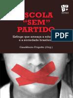 """Escola """"sem""""partido - Esfinge que ameaça a educação e a sociedade brasileira"""