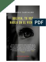 BOLIVIA, Tu Voz Habla en El Viento. Homero Carvalho