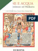 Picasso, G. & Piana, G. & Motta, G. - A Pane e Acqua. Peccati e Penitenze Nel Medioevo. Il Penitenziale Di Burcardo Di Worms