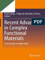 Elson Longo, Felipe de Almeida La Porta (Eds.)-Recent Advances in Complex Functional Materials_ From Design to Application-Springer International Publishing (2017)