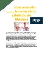 Remedios Naturales Para Tener Un Útero Saludable Sin Fibromas
