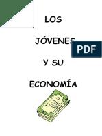 LOS Jovenes y Su Economia